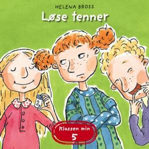Løse tenner (lydbok) av Helena Bross
