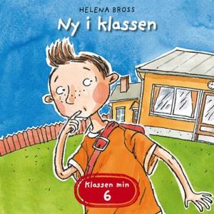 Ny i klassen (lydbok) av Helena Bross