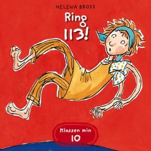 Ring 113! (lydbok) av Helena Bross