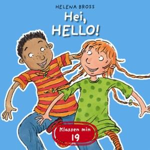 Hei, hello! (lydbok) av Helena Bross