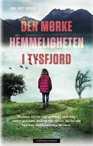 Den mørke hemmeligheten i Tysfjord (ebok) av