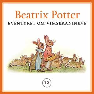 Eventyret om Vimsekaninene (lydbok) av Beatri