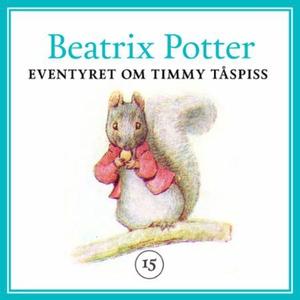 Eventyret om Timmy Tåspiss (lydbok) av Beatri
