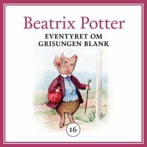 Eventyret om grisungen Blank (lydbok) av Beat