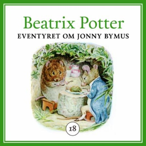 Eventyret om Jonny Bymus (lydbok) av Beatrix