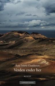 Verden ender her (ebok) av Åsne Maria Gunders
