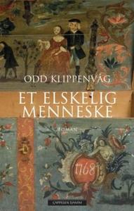 Et elskelig menneske (ebok) av Odd Klippenvåg