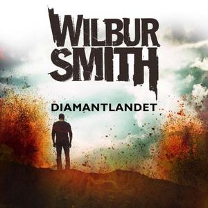 Diamantlandet (lydbok) av Wilbur Smith