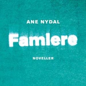 Famlere (lydbok) av Ane Nydal