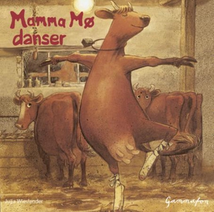 Mamma Mø danser (lydbok) av Jujja Wieslander,