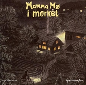 Mamma Mø i mørket