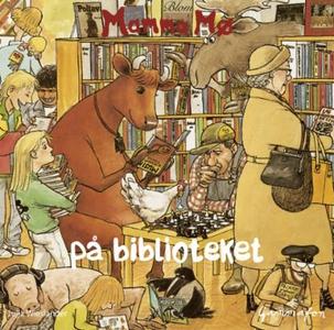 Mamma Mø på biblioteket (lydbok) av Jujja Wie