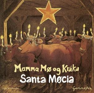 Santa Møcia (lydbok) av Jujja Wieslander, Tom