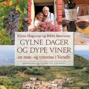 Gylne dager og dype viner (lydbok) av Bibbi B