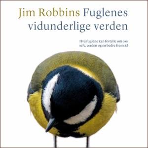 Fuglenes vidunderlige verden (lydbok) av Jim