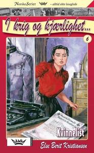 Kvinnelist (ebok) av Else Berit Kristiansen