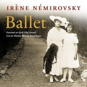 Ballet (lydbok) av Irène Némirovsky