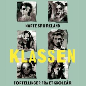 Klassen (lydbok) av Marte Spurkland