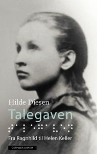 Talegaven (ebok) av Hilde Diesen