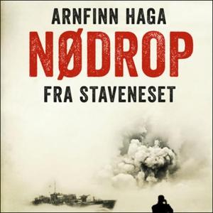 Nødrop fra Staveneset (lydbok) av Arnfinn Hag