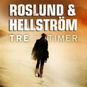 Tre timer (lydbok) av Anders Roslund, Börge H