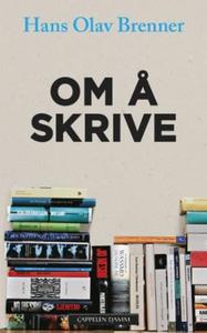 Om å skrive (ebok) av Hans Olav Brenner