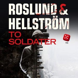 To soldater (lydbok) av Anders Roslund, Börge