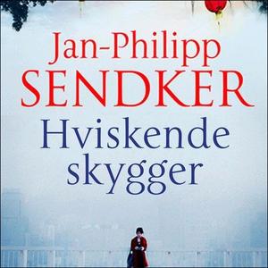 Hviskende skygger (lydbok) av Jan-Philipp Sen