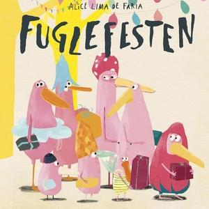 Fuglefesten (lydbok) av Alice Bjerknes Lima d
