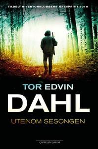 Utenom sesongen (ebok) av Tor Edvin Dahl