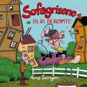 Sofagrisene blir berømte (lydbok) av Arne Svi