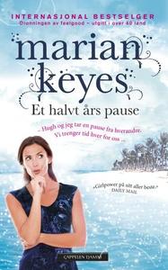 Et halvt års pause (ebok) av Marian Keyes