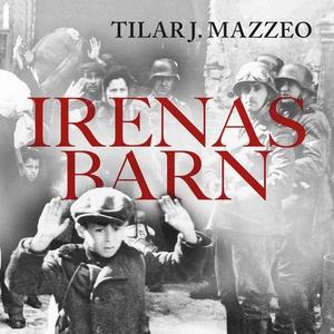 Irenas barn (lydbok) av Tilar J. Mazzeo