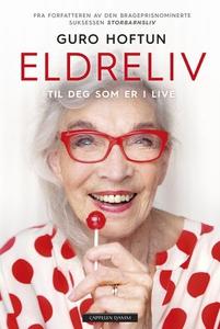 Eldreliv (ebok) av Guro Hoftun