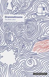 Drømmelinsene (ebok) av Stig Beite Løken