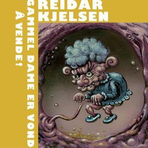 Gammel dame er vond å vende (lydbok) av Reida