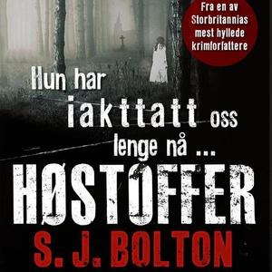 Høstoffer (lydbok) av S.J. Bolton