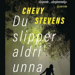 Du slipper aldri unna (lydbok) av Chevy Steve