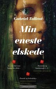 Min eneste elskede (ebok) av Gabriel Tallent