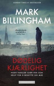 Dødelig kjærlighet (ebok) av Mark Billingham