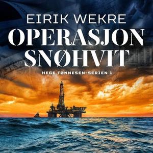 Operasjon Snøhvit (lydbok) av Eirik Wekre