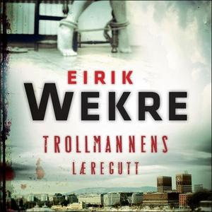 Trollmannens læregutt (lydbok) av Eirik Wekre