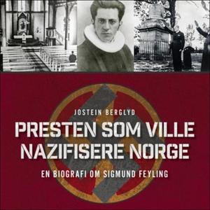 Presten som ville nazifisere Norge (lydbok) a