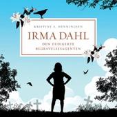 Irma Dahl, den dedikerte begravelsesagenten