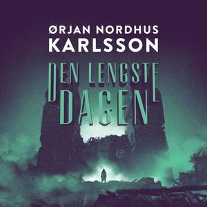 Den lengste dagen (lydbok) av Ørjan Nordhus K