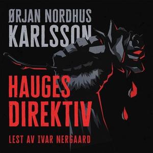 Hauges direktiv (lydbok) av Ørjan N. Karlsson