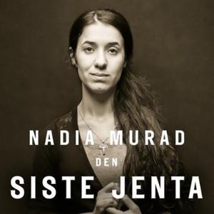 Den siste jenta (lydbok) av Nadia Murad