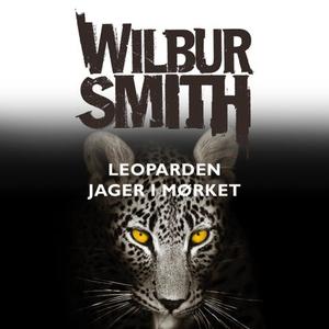 Leoparden jager i mørket (lydbok) av Wilbur S