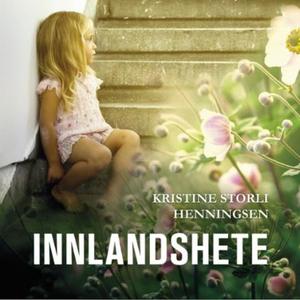 Innlandshete (lydbok) av Kristine Storli Henn