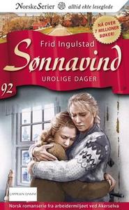Urolige dager (ebok) av Frid Ingulstad